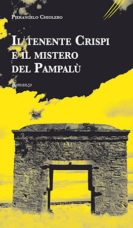 Il tenente Crispi e il mistero del Pampalù