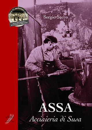 Libro - ASSA, Acciaieria di Susa