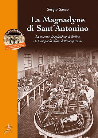 La Magnadyne di Sant'Antonino