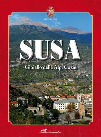 Susa, Gioiello delle Alpi Cozie