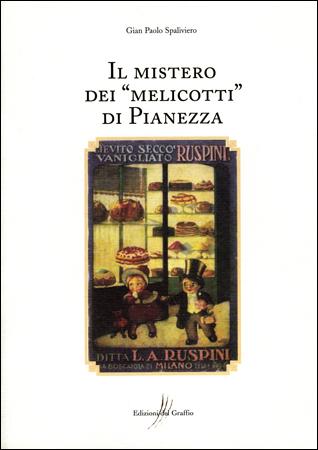 """Il mistero dei """"Melicotti"""" di Pianezza"""