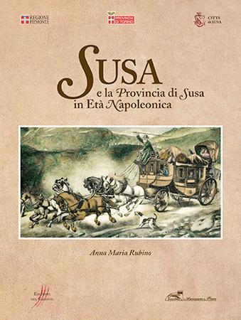Susa e la provincia di Susa in età napoleonica